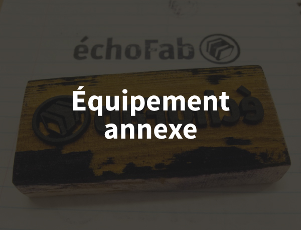 Équipement Fab Lab