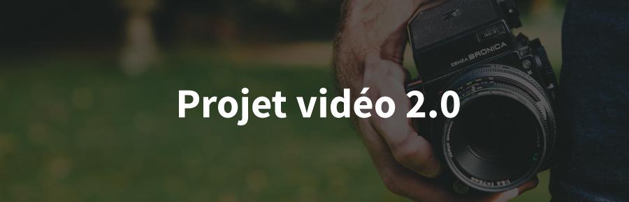 Projet Vidéo