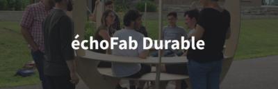 vignette echofab durable - échoFab Durable
