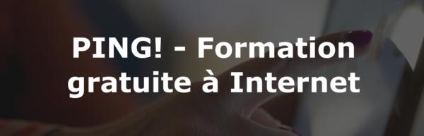 vignettePING - PING! Formation gratuite à Internet